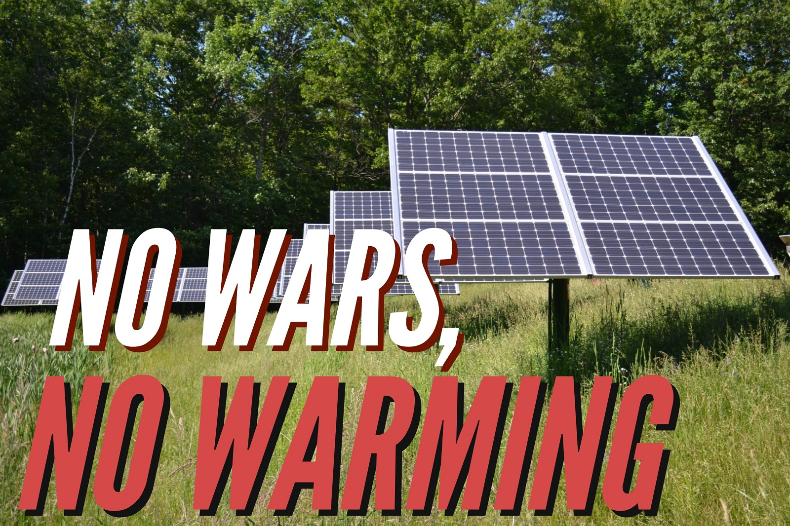No Wars, No Warming