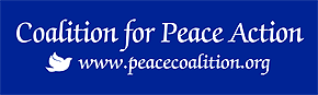 Coalition for Peace Action Bumper Sticker, white lettering on blue background.